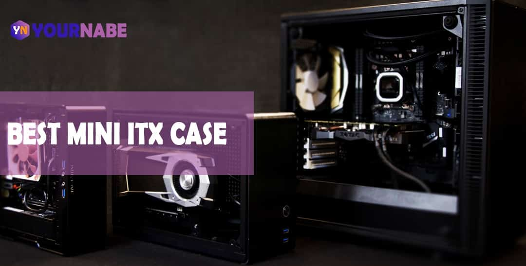 best mini itx case
