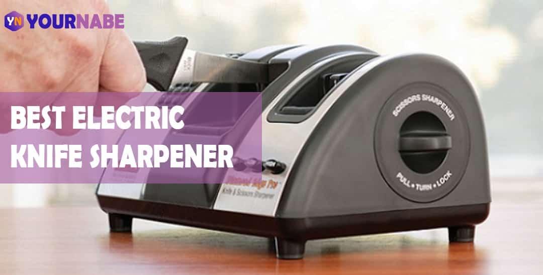 best electric kinfe sharpner
