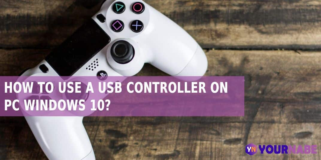 How to use a USB controller on PC Windows 10?