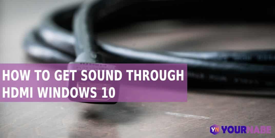 get sound through hdmi