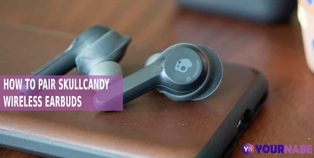 pair Skullcandy Wireless Earbuds