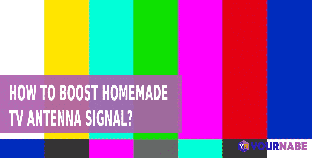 How to Boost Homemade TV Antenna Signal?