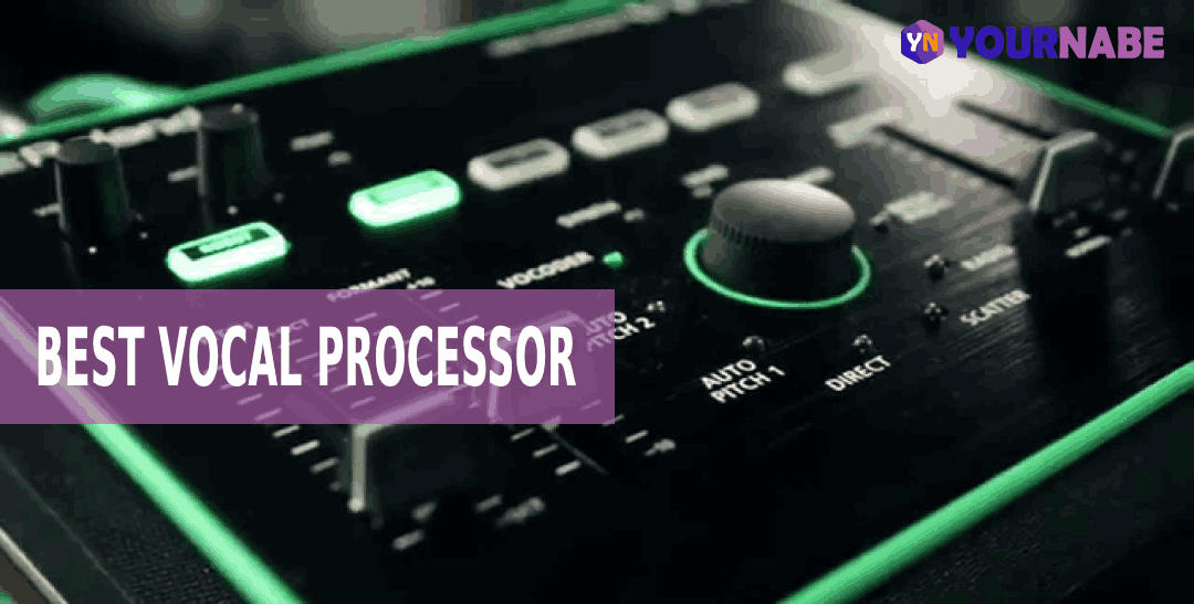 Best Vocal Processor