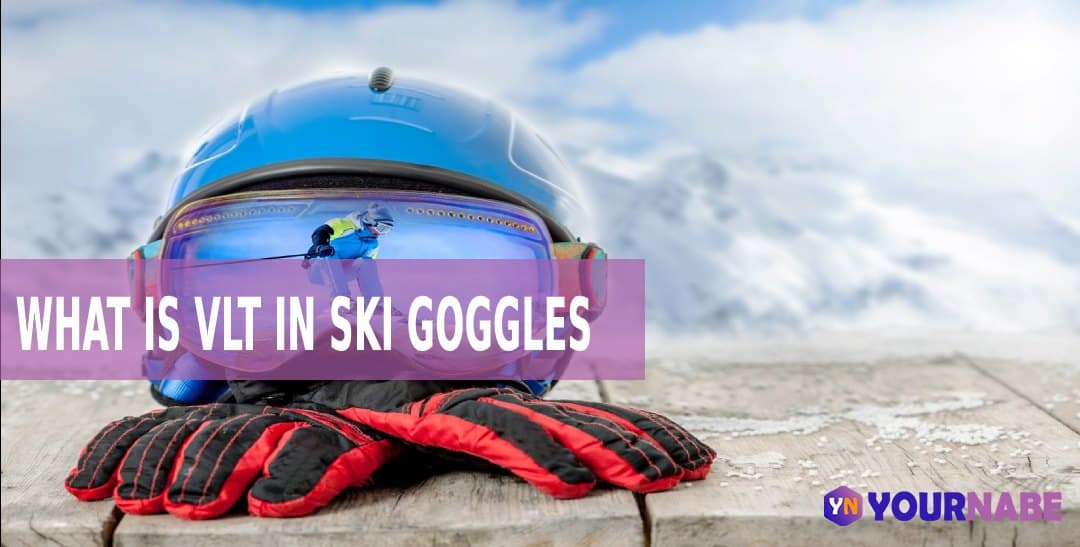 what is VLT in ski goggles