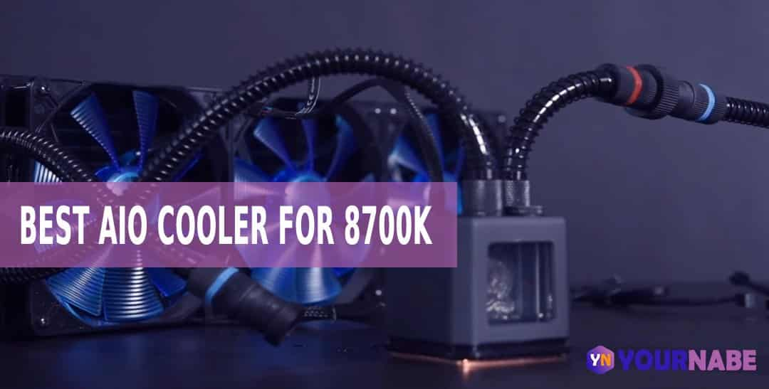 best AIO cooler for 8700k