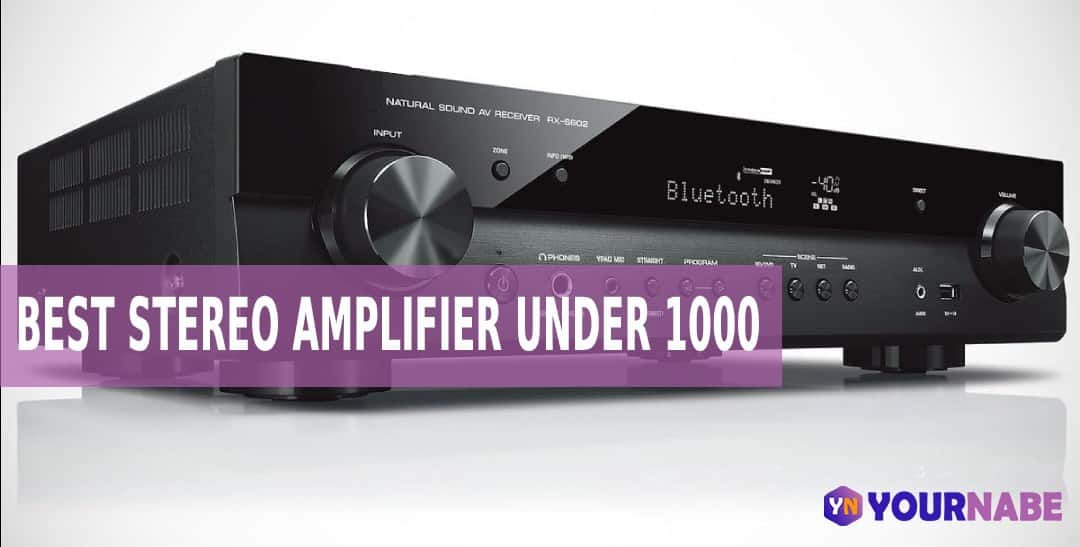 Best Stereo Amplifier Under 1000