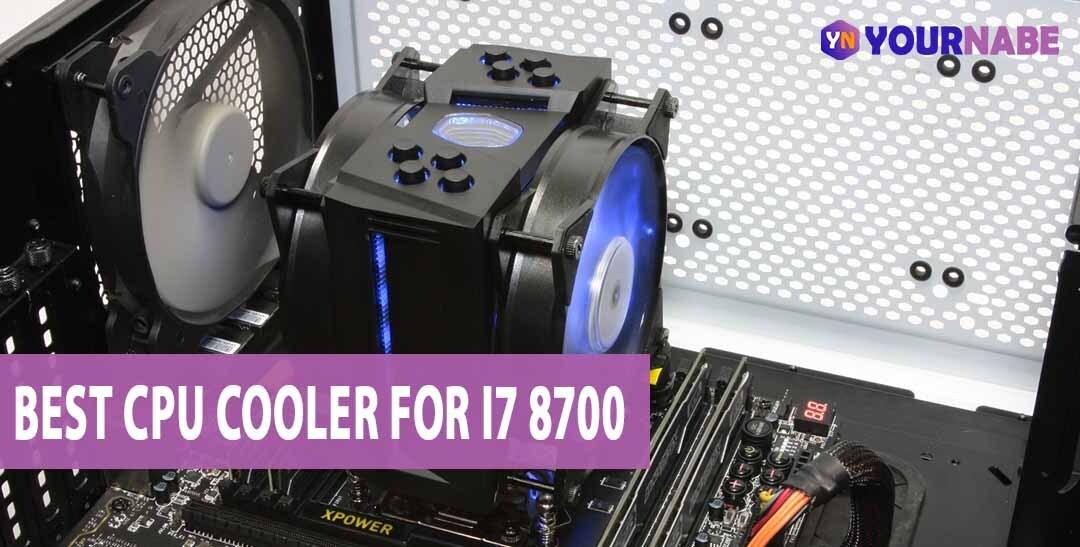best cpu cooler for i7 8700k